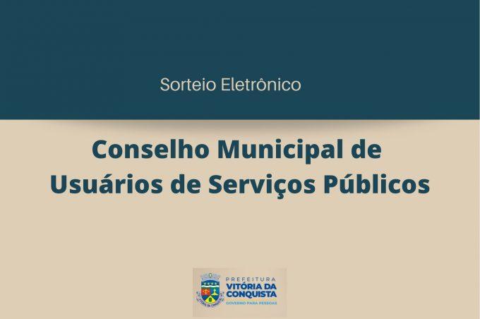 Sorteio para o Conselho de Usuários de Serviços Públicos será nesta quarta-feira