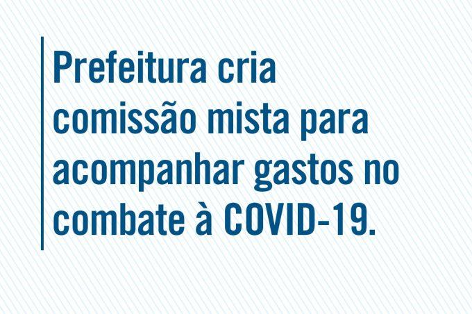 Transparência: Comissão vai acompanhar a aplicação de recursos no combate ao coronavírus no município