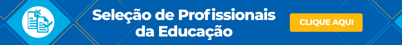 Seleção de Profissionais da Educação: Edital nº 003/2021