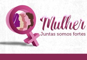 Março Mulher 2020 – EVENTO SUSPENSO